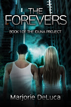 THE FOREVERS: BOOK 1 OF THE IDUNA PROJECT