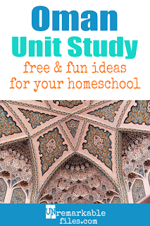 This Oman unit study is packed with activities, crafts, book lists, and recipes for kids of all ages! Make learning about Oman in your homeschool even more fun with these free ideas and resources. #oman #homeschool