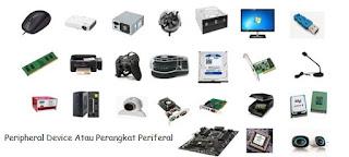 Pengertian Peripheral Device Atau Perangkat Periferal jenis dan fungsi