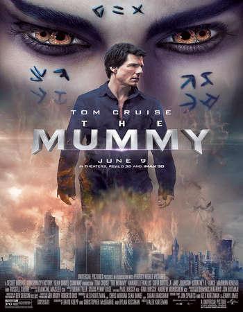 The Mummy 2017 Hindi Dual Audio HC HDRio Full Movie Download