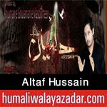 http://www.humaliwalayazadar.com/2016/09/altaf-hussain-nohay-2017.html