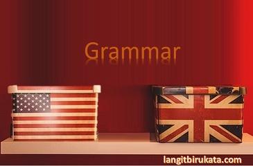 Perbedaan Tata Bahasa Inggris ala Amerika dan Britania