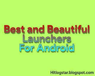 Best Launchers for Android- Edit hui Image