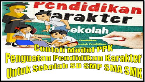 Contoh Modul PPK Penguatan Pendidikan Karakter Untuk Sekolah SD SMP SMA SMK