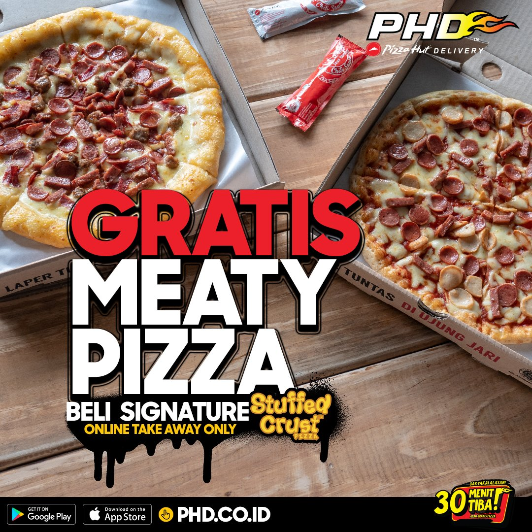 PHD - Promo Buy 1 Get 1 Free Regular Meaty pizza Setiap beli Signature Stuffed Crust