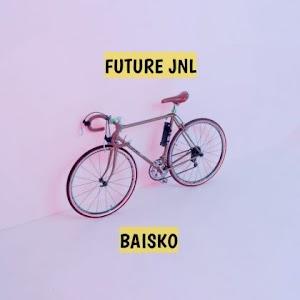 Download Audio | Future Jnl - Baisko