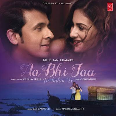 Aa Bhi Jaa Tu Kahin Se (2015) - Sonu Nigam