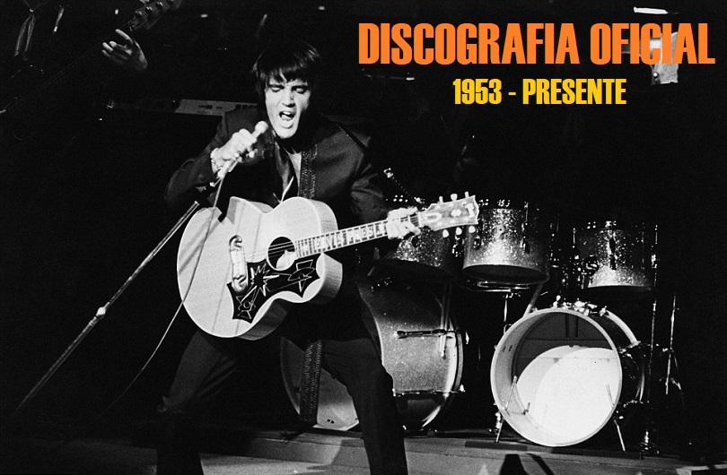 Elvis Presley Index: DISCOGRAFIA OFICIAL