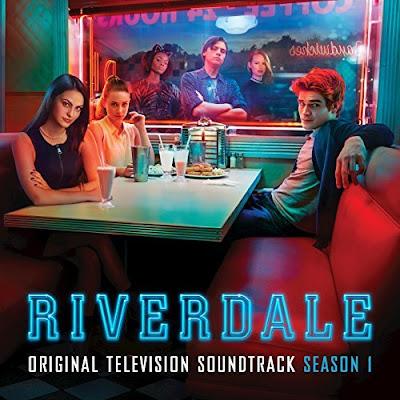 Riverdale Season 1 Soundtrack Various Artists