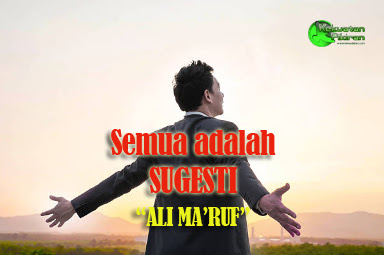 Sugesti, Bukti sugesti, Ali ma'ruf, Kekuatan pikiran