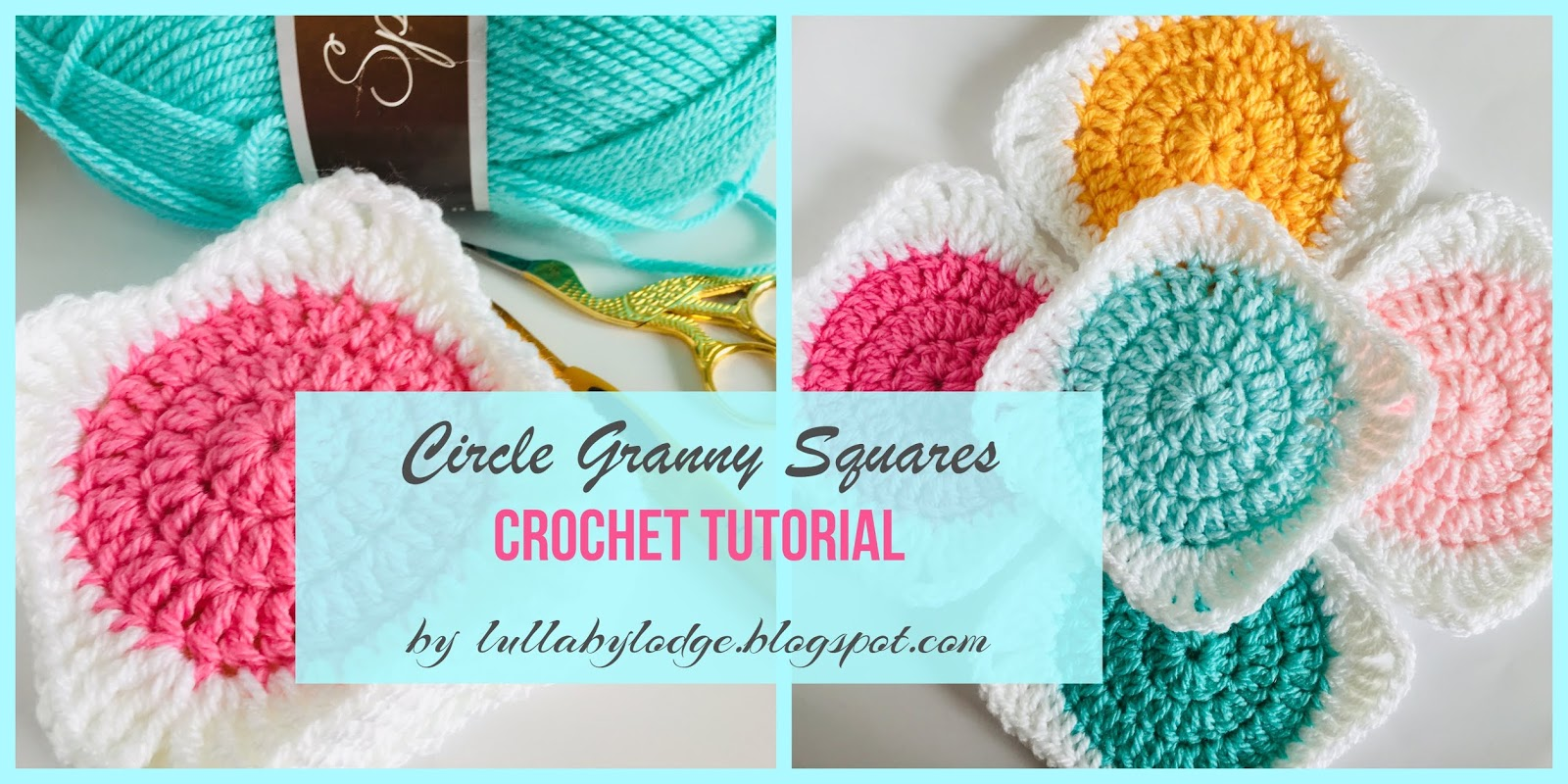 Lullaby Lodge How To Turn Your Circles Into Granny Squares