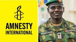 BREAKING: Nigerian Army Recommends Amnesty International  Leave Nigeria