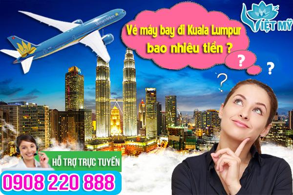 Vé máy bay đi Kuala Lumpur bao nhiêu tiền?