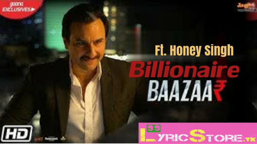 Billionaire song lyrics, honey song lyrics, honey singh new song
