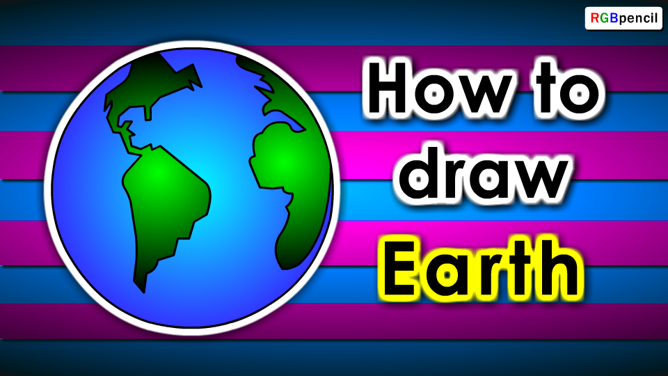 How To Draw Earth For Kids Draw Earth Step By Step Earth Easy