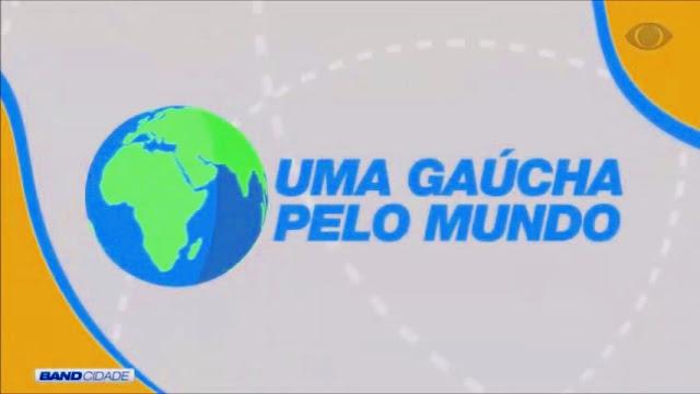 Gaúchos Pelo Mundo na Band TV
