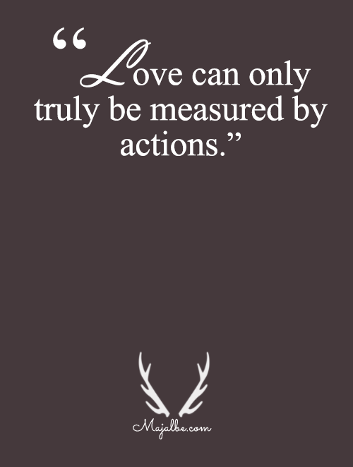 Only By Actions