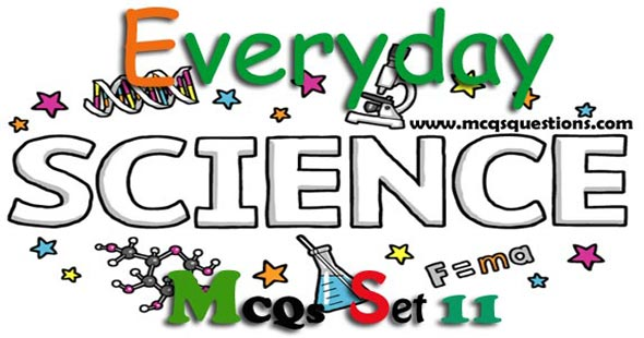 Everyday Science MCQs with Answers Set 11