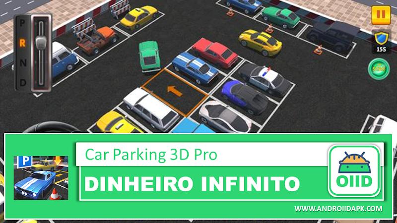 Car Parking 3D Pro – APK MOD HACK – Dinheiro Infinito