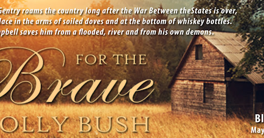 Book Blitz: For the Brave by Holly Bush