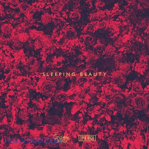 End of the World & Epik High – Sleeping Beauty – Single (ITUNES PLUS AAC M4A)