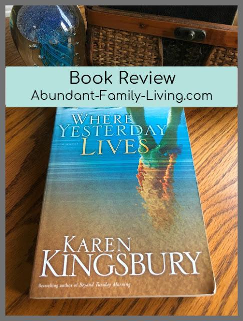 https://www.abundant-family-living.com/2018/07/where-yesterday-lives-by-karen-kingsbury.html