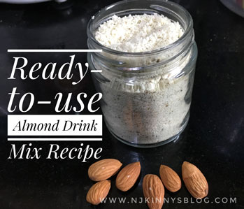 Ready-to-use Almond (Badam) drink mix powder Recipe~A great homemade memory and growth booster health drink mix for growing kids and adults.-Njkinny's Blog