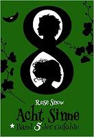 http://ruby-celtic-testet.blogspot.com/2016/01/acht-sinne-band-5-der-gefuhle-von-rose-snow.html