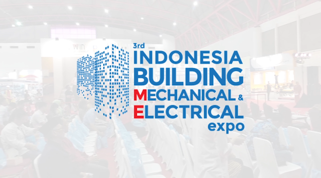 3rd Indonesia Building Mechanical & Electrical Expo 2018