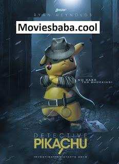 Download Pokémon Detective Pikachu (2019) Full Movie In Hindi Dubbed HDRip 1080p | 720p | 480p | 300Mb | 700Mb | ESUB | {Hindi+English}