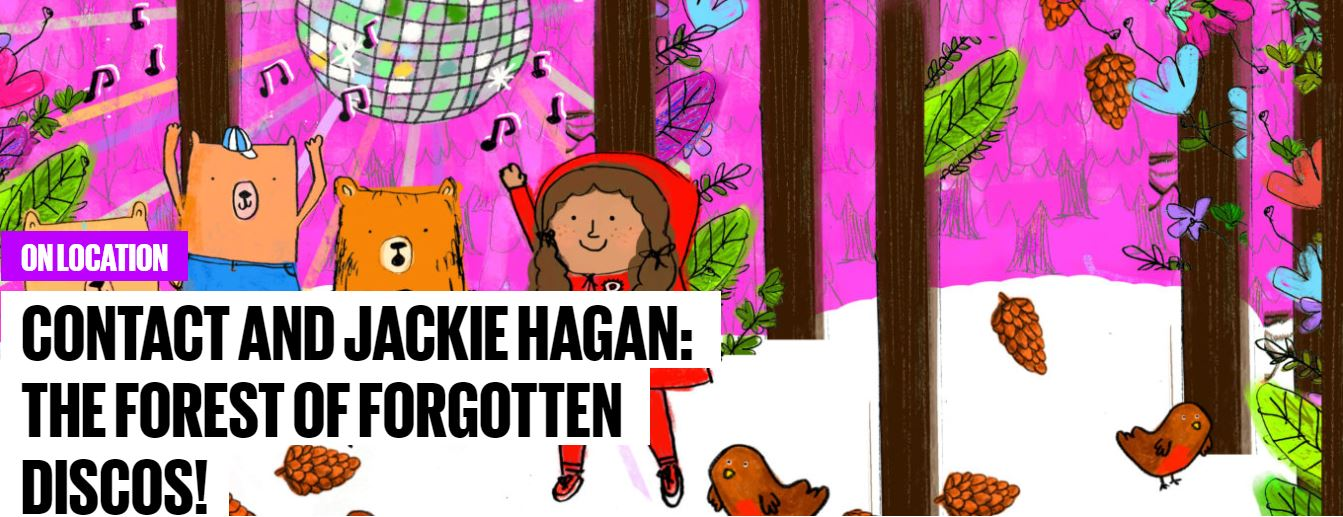 7810d537380 Contact have teamed up with Jackie Hagan to present The Forest of Forgotten  Discos! She is a stand up comedian