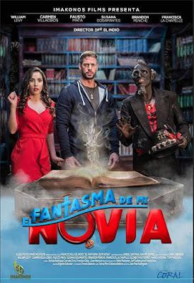 El Fantasma De Mi Novia 2018 Custom HD Latino 5.1