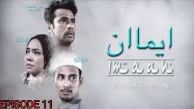 Tonton Drama Imaan Episod 11