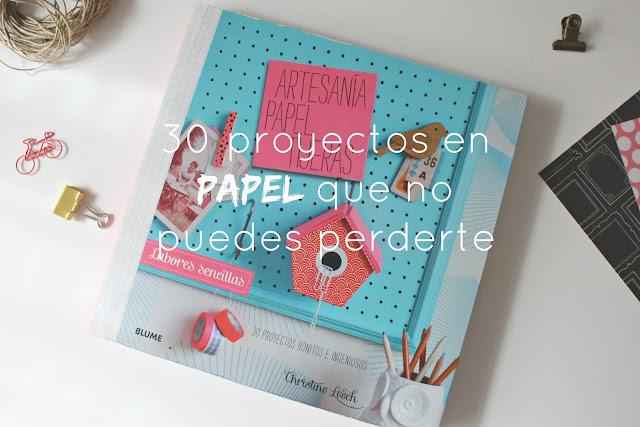 http://mediasytintas.blogspot.com/2016/02/30-proyectos-en-papel-que-no-puedes.html