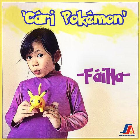 Faiha - Cari Pokemon MP3