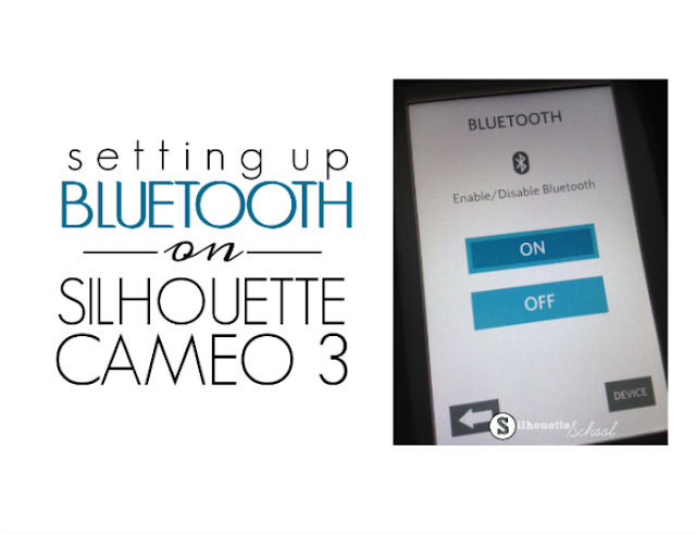 Silhouette CAMEO 3 bluetooth set up tutorial