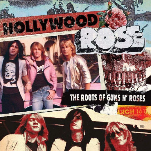 HOLLYWOOD ROSE - The Roots Of Guns N' Roses [2018 Reissue] full