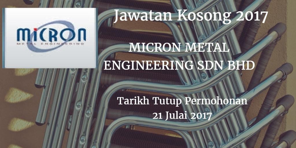 Jawatan Kosong Micron Metal Engineering Sdn Bhd Julai 2017