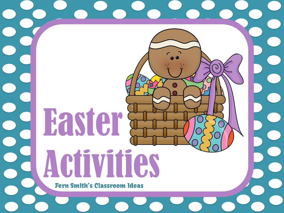 Fern Smith's Classroom Ideas Easter Activities