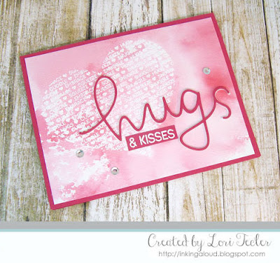 Hugs and Kisses card-designed by Lori Tecler/Inking Aloud-stamps and dies from Concord & 9th