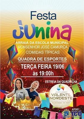 FESTA JUNINA DA ESCOLA JOSÉ CAMURÇA DE LIMA CAMPOS