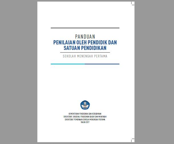 Panduan Penilaian SMP Revisi 2017 dan Panduan e-Rapor SMP Terbaru