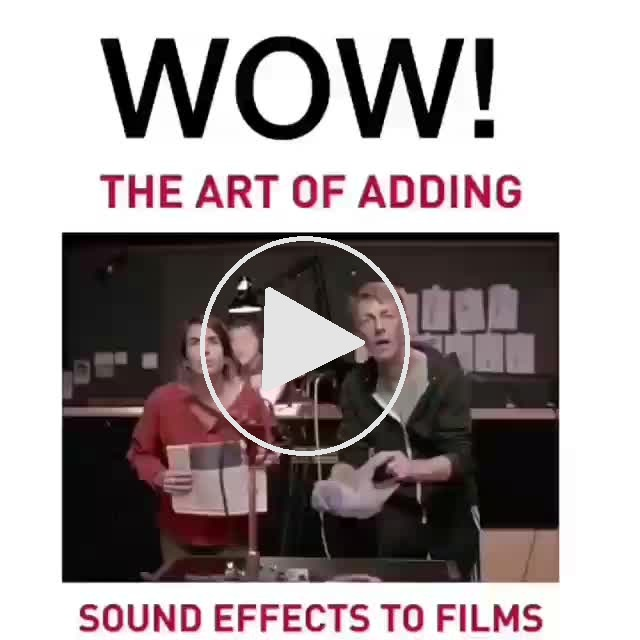 Wow....! How Sound effects are maded in movies and Games