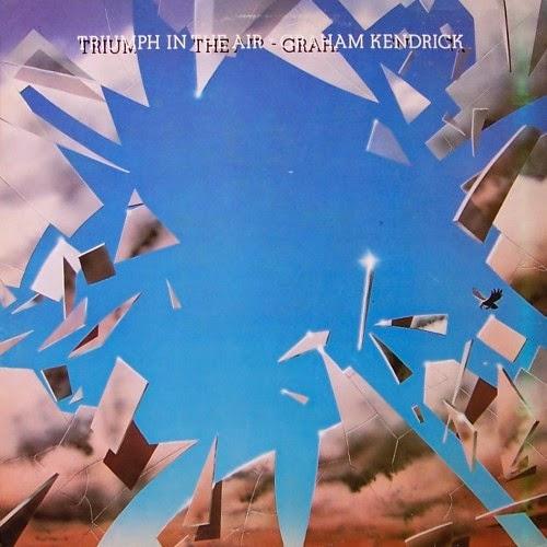 Graham Kendrick-Triumph In The Air-