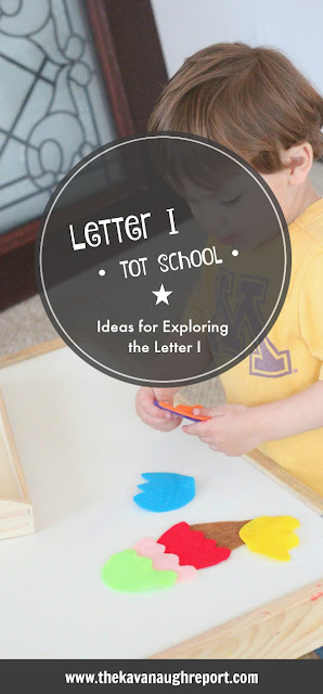 Letter i tot school! Hands on learning ideas for toddlers.
