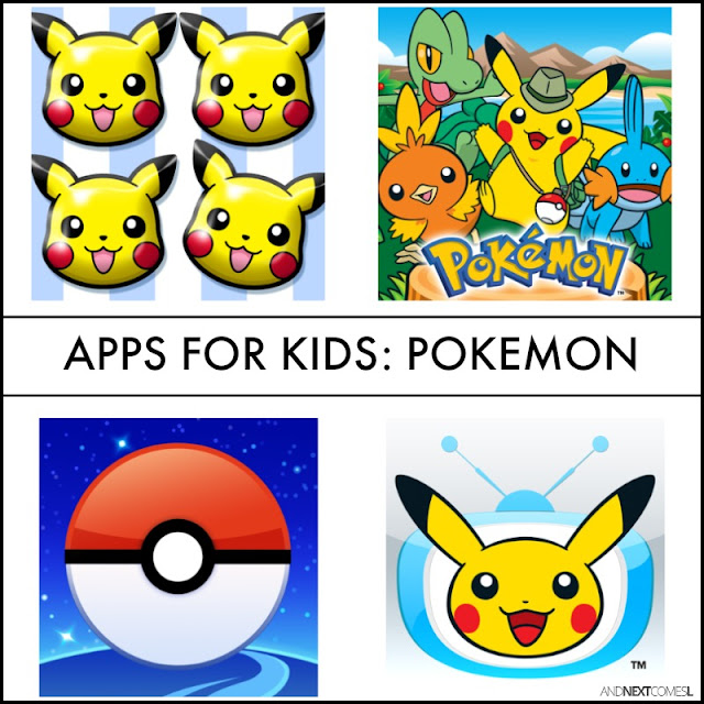 Pokemon apps for kids from And Next Comes L