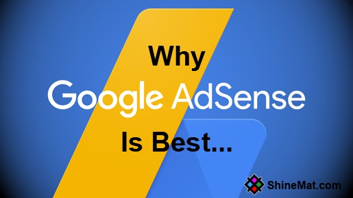 Why google adsense best for making money