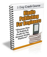 Kindle Publishing for Beginners (eBook) - FREE DOWNLOAD