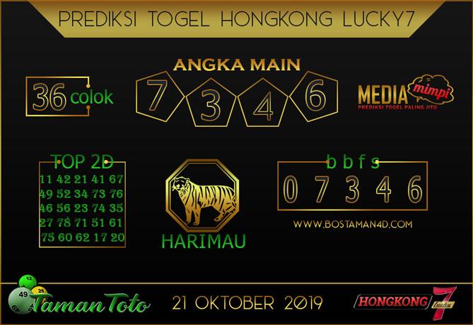 Prediksi Togel HONGKONG LUCKY 7 TAMAN TOTO 21 OKTOBER 2019