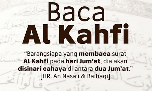 Kandungan Surat Al-Kahfi serta Keutamaannya yang Luar Biasa